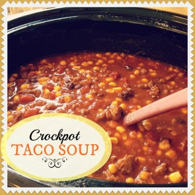 Easy Crockpot Taco Soup Recipe   4tunate