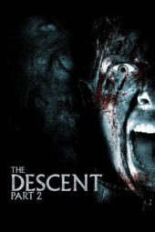Nonton Film The Descent: Part 2 (2009) Subtitle Indonesia Layarkaca21 INDOXXI PusatFilm21 Bioskopkeren 21 Online