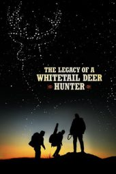 Nonton Film The Legacy of a Whitetail Deer Hunter (2018) Subtitle Indonesia Layarkaca21 INDOXXI PusatFilm21 Bioskopkeren 21 Online