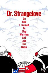 Nonton Film Dr. Strangelove or: How I Learned to Stop Worrying and Love the Bomb (1964) Subtitle Indonesia Layarkaca21 INDOXXI PusatFilm21 Bioskopkeren 21 Online