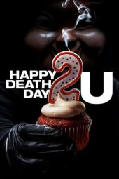 Nonton Film Happy Death Day 2U (2019) Subtitle Indonesia Layarkaca21 INDOXXI PusatFilm21 Bioskopkeren 21 Online