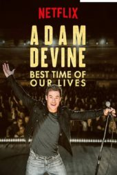 Nonton Film Adam Devine: Best Time of Our Lives (2019) Subtitle Indonesia Layarkaca21 INDOXXI PusatFilm21 Bioskopkeren 21 Online