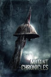 Nonton Film Mutant Chronicles (2008) Subtitle Indonesia Layarkaca21 INDOXXI PusatFilm21 Bioskopkeren 21 Online