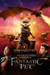 Nonton Film Adventures of Rufus: The Fantastic Pet (2020) Subtitle Indonesia Layarkaca21 INDOXXI PusatFilm21 Bioskopkeren 21 Online