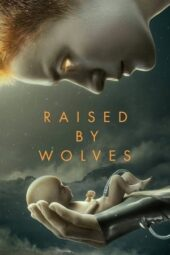 Nonton Film Raised by Wolves Subtitle Indonesia Layarkaca21 INDOXXI PusatFilm21 Bioskopkeren 21 Online