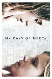 Nonton Film My Days of Mercy (2018) Subtitle Indonesia Layarkaca21 INDOXXI PusatFilm21 Bioskopkeren 21 Online