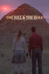 Nonton Film The Hill and the Hole (2020) Subtitle Indonesia Layarkaca21 INDOXXI PusatFilm21 Bioskopkeren 21 Online