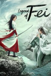 Nonton Film Legend of Fei Episode 9 Subtitle Indonesia Layarkaca21 INDOXXI PusatFilm21 Bioskopkeren 21 Online
