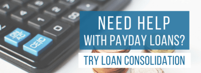 Loan Consolidation Helps with Payday Loans | Real PDL Help