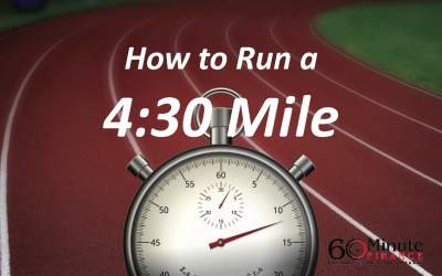 How to run a mile in 4:30