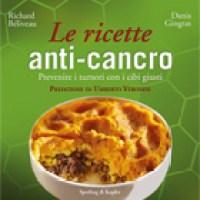 Le ricette anti-cancro: prevenire i tumori con i cibi giusti