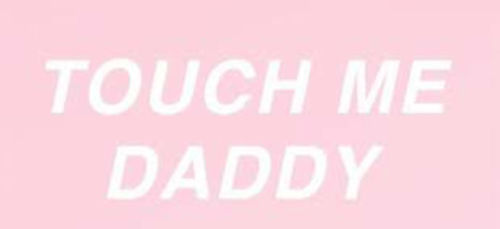 daddy let me touch it