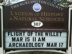 I shared the latest in willet research news as part of Burlington County's Natural Science Lecture Series at the Lyceum of History and Natural Sciences. http://www.bcls.lib.nj.us/mountholly