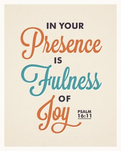 Mutable In Your Presence Is Fullness Hard Times Suffering Verses About Joy Joy Psalm Typographic Verses Verses About Joy
