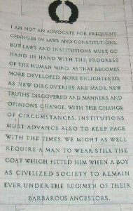 Quote from the Jefferson Memorial in Washington D.C.