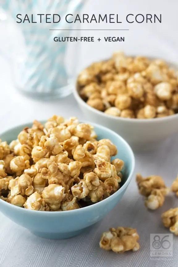 Salted Caramel Corn #vegan #glutenfree  86lemons.com