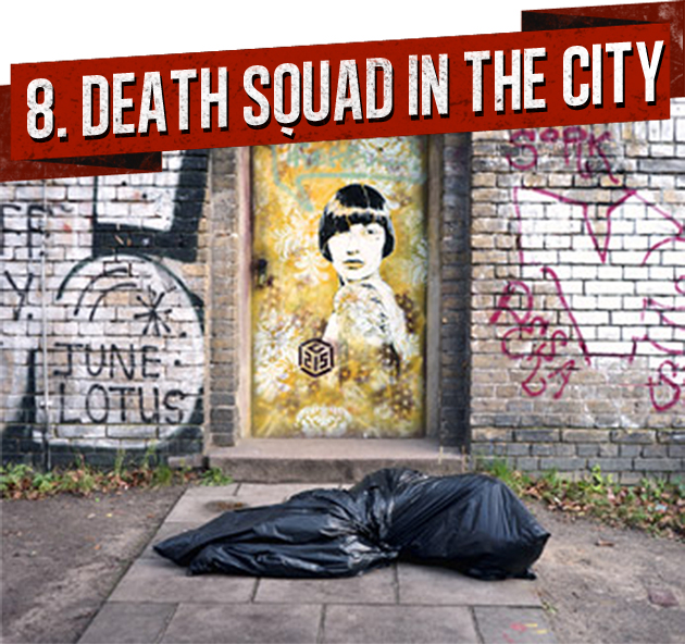 8. DEATH SQUAD IN THE CITY