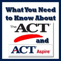 ACT Assessments - What You Need to Know