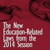 The New Education-Related Laws from the 2014 Session