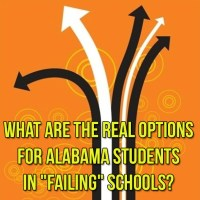 "What Are the Real Options for Alabama Students in ""Failing"" Schools?"