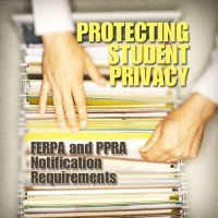 Protecting Student Privacy: FERPA and PPRA Notification Requirements