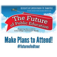 The Future of Public Education Tour - Make Plans to Attend