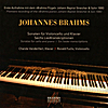 Chanda VanderHart & Ronald Fuchs: Johannes Brahms. Sonatas for cello and piano - Six lieder transcriptions