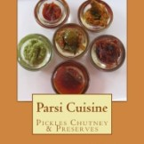 Cookbook: Pickles, Chutneys and Preserves