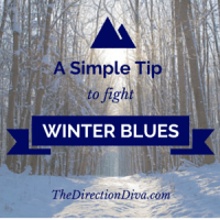 A Simple Tip to Fight Winter Blues by Judy Davis, The Direction Diva