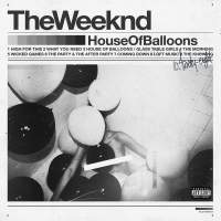 The Weeknd - House of Balloons (2015) [iTunes Plus AAC M4A]