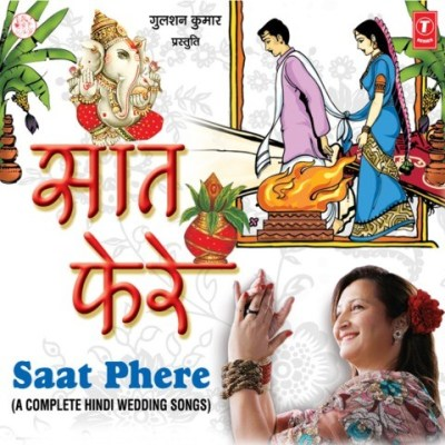 Saat Phere -A Complete Hindi Wedding Songs Songs Download ...