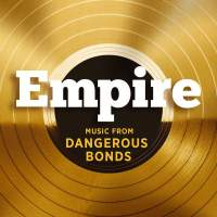 Empire Cast - Empire: Music From 'Dangerous Bonds' - Single