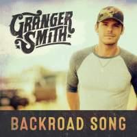 Granger Smith - Backroad Song - Single