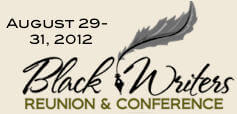 Black Writers Reunion & Conference 2012