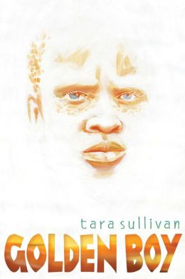 Golden Boy by Tara Sullivan
