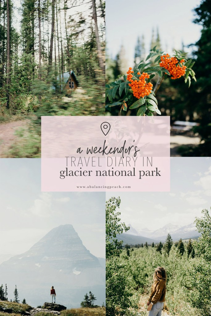 A Weekender's Travel Guide to Glacier National Park