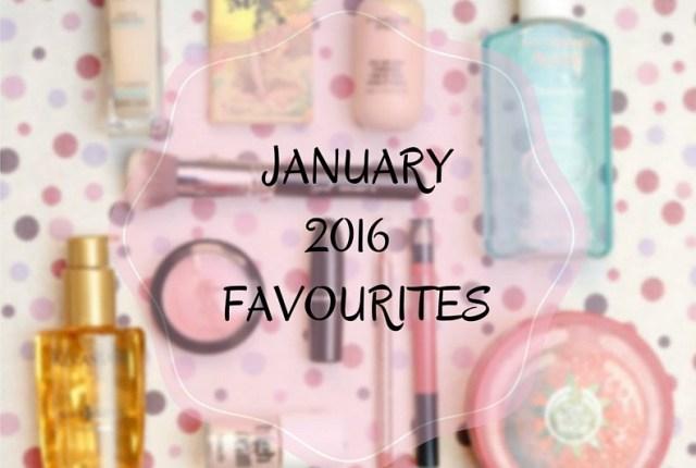 January 2016 Favourites: Skincare, Haircare and Makeup