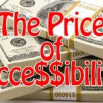 The Price of Accessibility