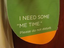 i need me time
