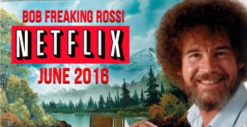 New Netflix Releases for June 2016: Get Creative With Bob Ross