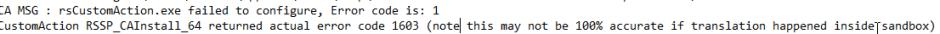 rsCustomAction.exe failed to configure, Error code is: 1