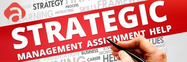 Strategic Management Assignment Help US UK Canada Australia New Zealand