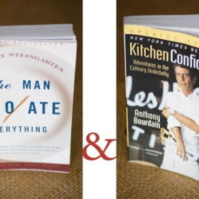 On Our Bookshelf - The Man Who Ate Everything & Kitchen Confidential