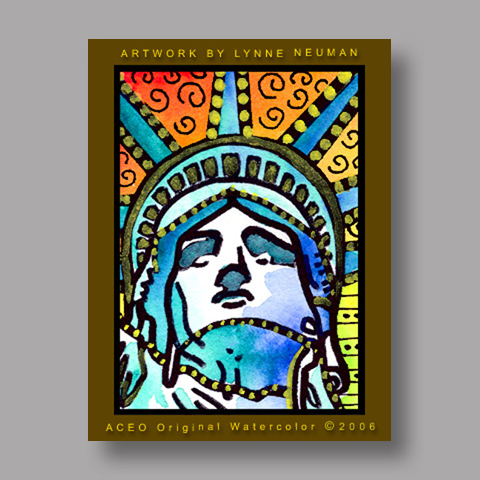 Signed ACEO *Statue of Liberty NY #574* by Lynne Neuman