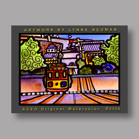 Signed ACEO *Cable Car San Francisco #1132* by Lynne Neuman