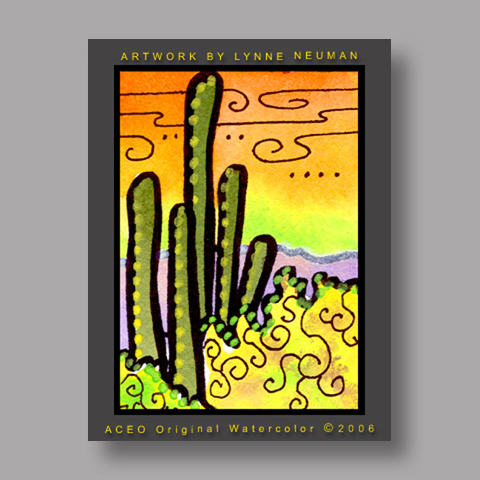 Signed ACEO *Arizona Cactus #1285* by Lynne Neuman