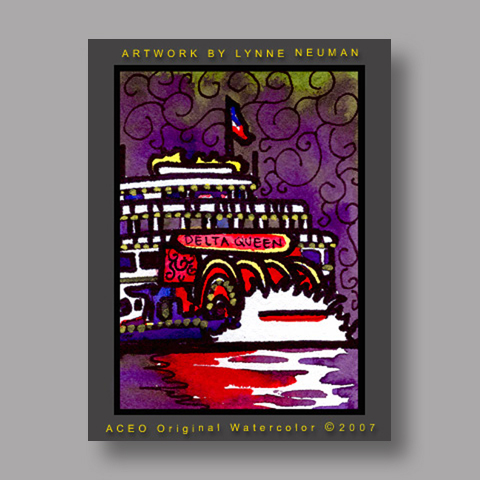 Signed ACEO *Delta Queen Steamboat #1406* by Lynne Neuman