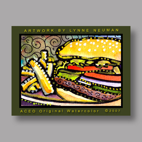 Signed ACEO *Hamburger Fries #1601* by Lynne Neuman