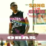 obas ft frankie free song for god artwork3 150x150 Jo Pearl Endowed   LAMBANO [prod. by Frankie Free]