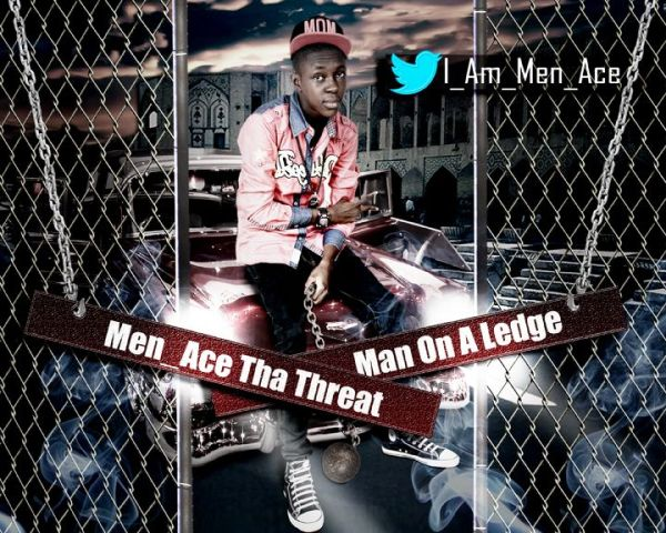 Menace Tha Threat MAN ON A LEDGE prod. by ShizBeats Artwork 600x480 Menace Tha Threat   MAN ON A LEDGE [prod. by ShizBeats]